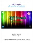 Terra Parm - Bff FriendsDe vuelta al colegio