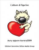 Aury oppure Aurora2009 - L'album di figurine