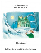 Bibliotopo - Lo strano casodei fantasmi