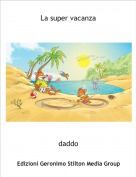 daddo - La super vacanza