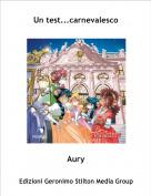 Aury - Un test...carnevalesco