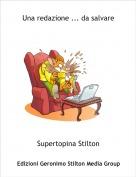 Supertopina Stilton - Una redazione ... da salvare