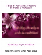 Fantastica Topolina=Maty! - Il Blog di Fantastica Topolina (Consigli e risposte!)