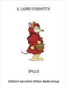 SPILLO - IL LADRO D'IDENTITA'