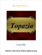 topgadDy - La legenda di...