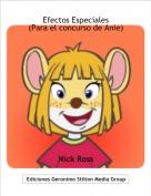 Nick Ross - Efectos Especiales(Para el concurso de Anie)