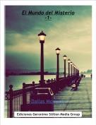 ·Dallas Moriarty· - El Mundo del Misterio-1-