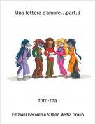 foto-tea - Una lettera d'amore...part.3