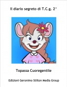 Topassa Cuoregentile - Il diario segreto di T.C.g. 2^