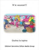 Giulina la topina - W le vacanze!!!
