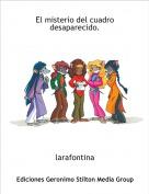 larafontina - El misterio del cuadrodesaparecido.