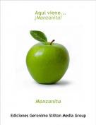 Manzanita - Aquí viene...¡Manzanita!