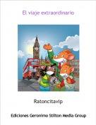 Ratoncitavip - El viaje extraordinario