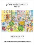 QUESITA STILTON - ¿DÓNDE ESTÁ RATONIA? (1ª PARTE)