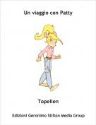 Topellen - Un viaggio con Patty