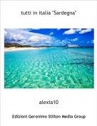 """alexia10 - tutti in italia """"Sardegna"""""""