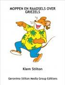 Klem Stilton - MOPPEN EN RAADSELS OVER GRIEZELS