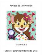 larafontina - Revista de la diversión