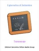 Topopapugo - Il giornalino di Settembre