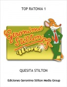 QUESITA STILTON - TOP RATONIA 1