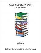 Letopia - COME DIVENTARE DEGLI SCRITTORI