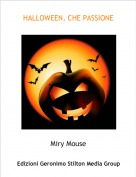 Miry Mouse - HALLOWEEN, CHE PASSIONE