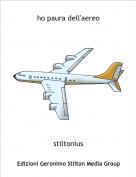stiltonius - ho paura dell'aereo