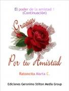 Ratoncita Marta C. - El poder de la amistad 1(Continuación)