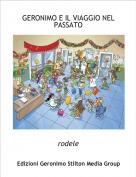 rodele - GERONIMO E IL VIAGGIO NEL PASSATO
