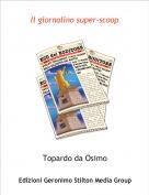 Topardo da Osimo - Il giornalino super-scoop