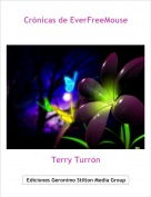 Terry Turrón - Crónicas de EverFreeMouse