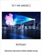 RATIGUAY - YO Y MIS AMIGOS 2