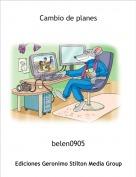 belen0905 - Cambio de planes