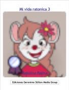 Ratolina Ratisa - Mi vida ratonica 3