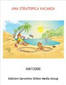 NIKY2000 - UNA STRATOPICA VACANZA