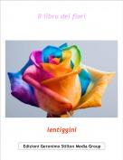 lentiggini - Il libro dei fiori
