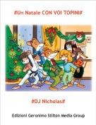 #DJ Nicholas# - #Un'avventura il 26 dicembre CON VOI TOPINI#