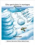 Bibliotopo - Gita spericolata in montagnad'inverno