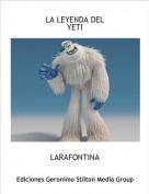 LARAFONTINA - LA LEYENDA DEL YETI