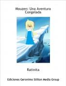 Ratinita - Mouzen: Una Aventura Congelada
