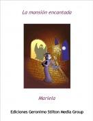 Mariela - La mansión encantada