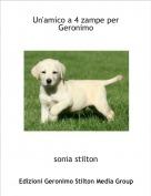 sonia stilton - Un'amico a 4 zampe per Geronimo