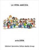 anto2006 - LA VERA AMICIZIA