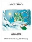 ALESSANDRO - LA CASA STREGATA