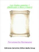 Terratoncita Parmesano - Las lindas poesias 1 (Dedicada a Alex y Andri)