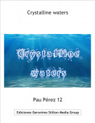 Pau Pérez 12 - Crystalline waters