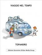 TOPANDRO - VIAGGIO NEL TEMPO