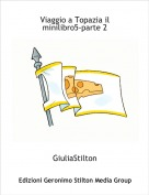 GiuliaStilton - Viaggio a Topazia il minilibro5-parte 2