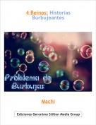 Machi - 4 Reinos: Historias Burbujeantes