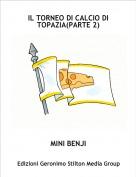 MINI BENJI - IL TORNEO DI CALCIO DI TOPAZIA(PARTE 2)